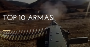 Top 10 Armas Mortíferas