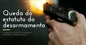 Queda do Estatuto do Desarmamento