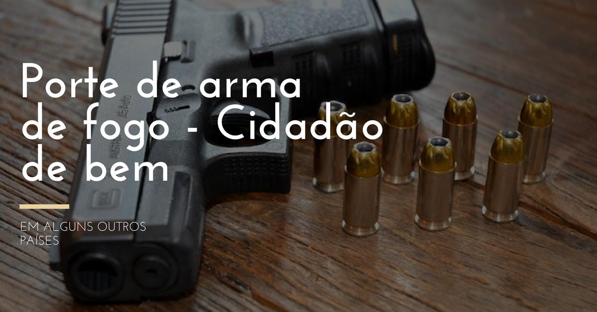 Armas de fogo em alguns outros países do mundo